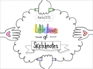 Cover of the Little Book of Sketchnotes (Agile 2015)
